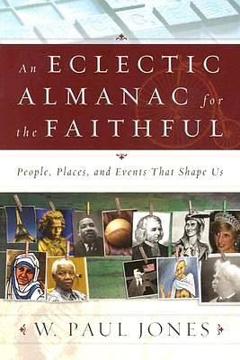 An Eclectic Almanac for the Faithful