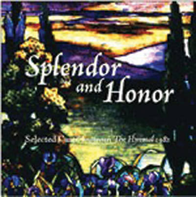 Splendor and Honor