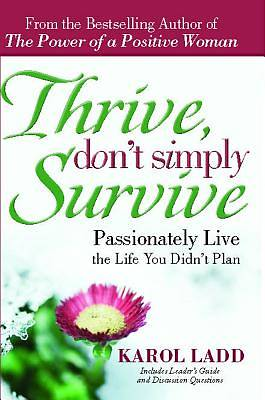 Thrive Dont Simply Survive