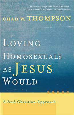 Picture of Loving Homosexuals as Jesus Would - eBook [ePub]