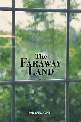 The Faraway Land