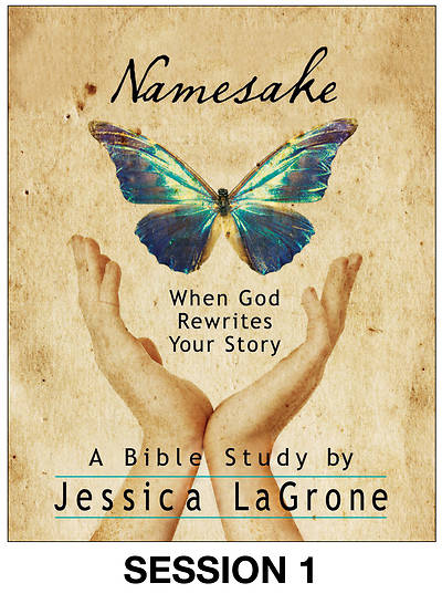 Picture of Namesake: Women's Bible Study Streaming Video Session 1