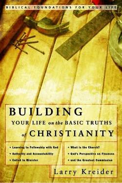 Building Your Life on the Basic Truths of Christianity [ePub Ebook]