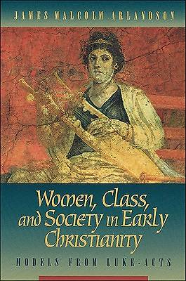 Women, Class, and Society in Early Christianity