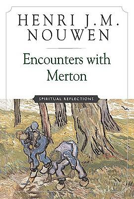 Encounters with Merton