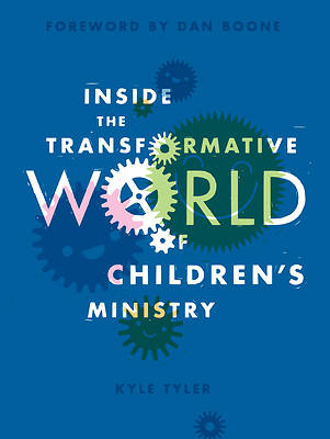 Picture of Inside the Transformative World of Children's Ministry