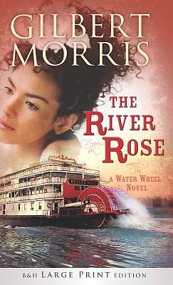 The River Rose (Large Print Printed Hardcover)