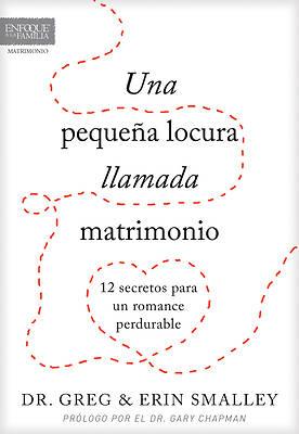 Picture of Una Pequena Locura Llamada Matrimonio