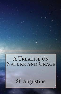 Picture of A Treatise on Nature and Grace