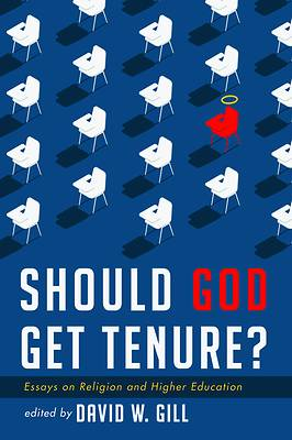 Picture of Should God Get Tenure?