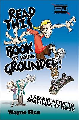 Read This Book or Youre Grounded!