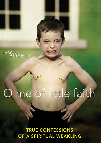 O Me of Little Faith