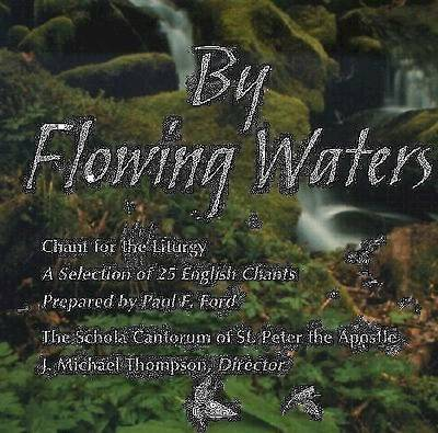 By Flowing Waters; Chant for the Liturgy