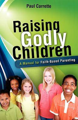 Picture of Raising Godly Children
