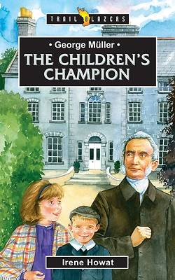 Picture of George Muller the Children's Champion
