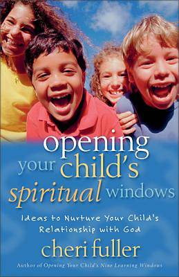 Opening Your Childs Spiritual Windows