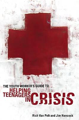 Picture of The Youth Worker's Guide to Helping Teenagers in Crisis - eBook [ePub]