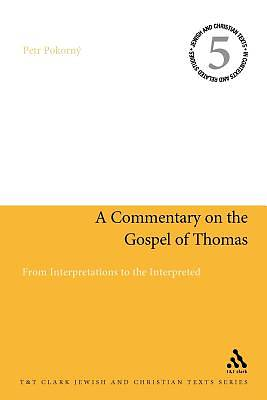 A Commentary on the Gospel of Thomas