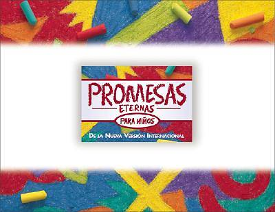 Promesas Eternas Para Ninos / Bible Promises for Kids