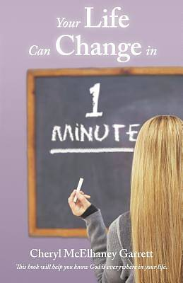 Your Life Can Change in One Minute