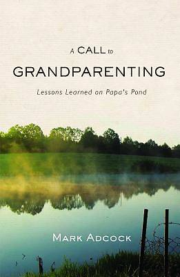 Picture of A Call to Grandparenting