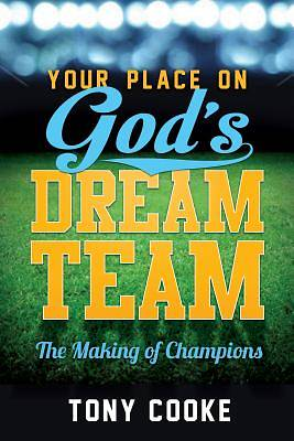 Your Place on Gods Dream Team [ePub Ebook]