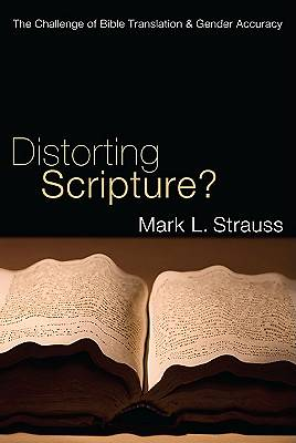 Distorting Scripture?