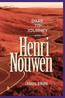 Dare to Journey--With Henri Nouwen [ePub Ebook]