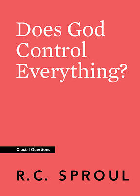 Picture of Does God Control Everything?