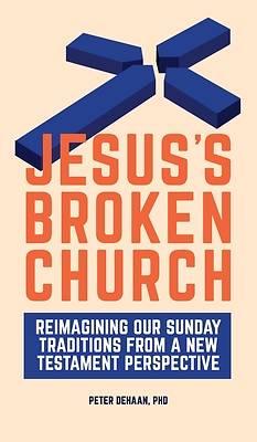 Picture of Jesus's Broken Church