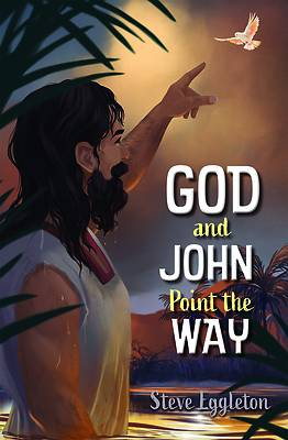 Picture of God and John Point the Way