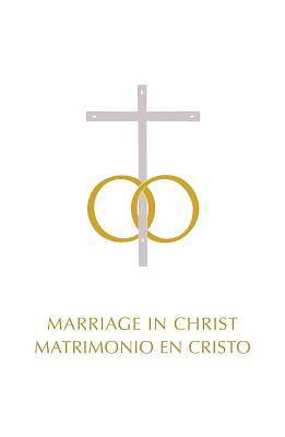 Marriage in Christ/Matrimonio del Cristo