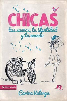 Picture of Chicas, Tus Suenos, Tu Identidad y Tu Mundo
