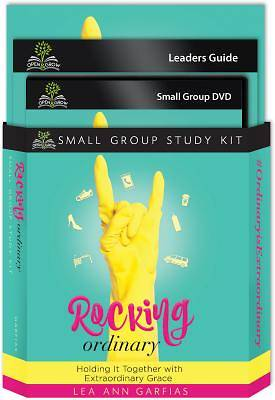 Rocking Ordinary (Small Group Study Kit)