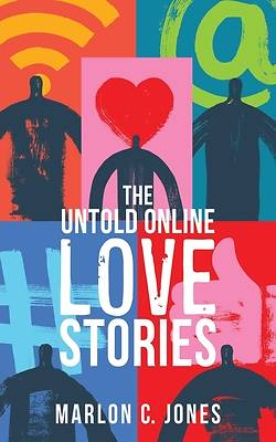 Picture of The Untold Online LOVE Stories