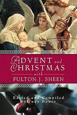 Picture of Advent and Christmas with Fulton J. Sheen