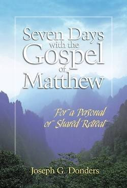 Seven Days with the Gospel of Matthew
