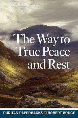 Picture of The Way to True Peace and Rest