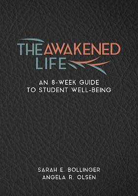 Picture of The Awakened Life