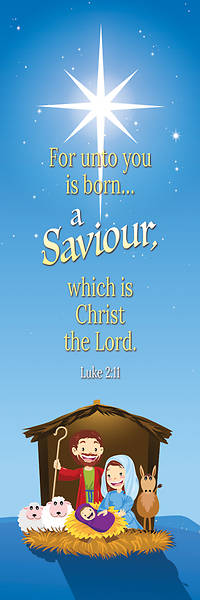 Bookmark Kids For unto you is born A Savior Luke 2:11