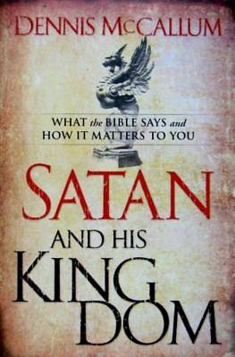 Satan and His Kingdom