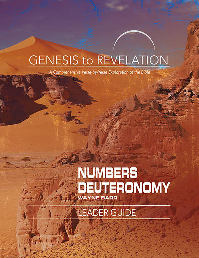 Picture of Genesis to Revelation: Numbers, Deuteronomy Leader Guide