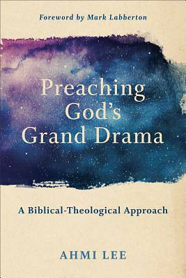 Picture of Preaching God's Grand Drama
