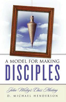 A Model for Making Disciples
