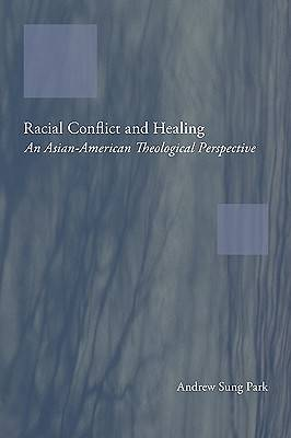 Racial Conflict and Healing