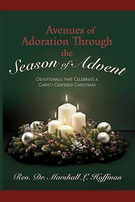 Avenues of Adoration Through the Season of Advent