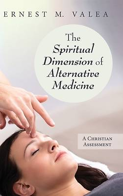 Picture of The Spiritual Dimension of Alternative Medicine