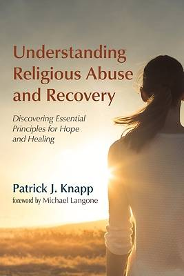 Picture of Understanding Religious Abuse and Recovery