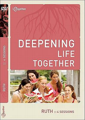Deepening Life Together - Ruth DVD