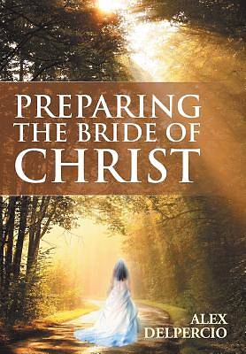 Preparing the Bride of Christ
